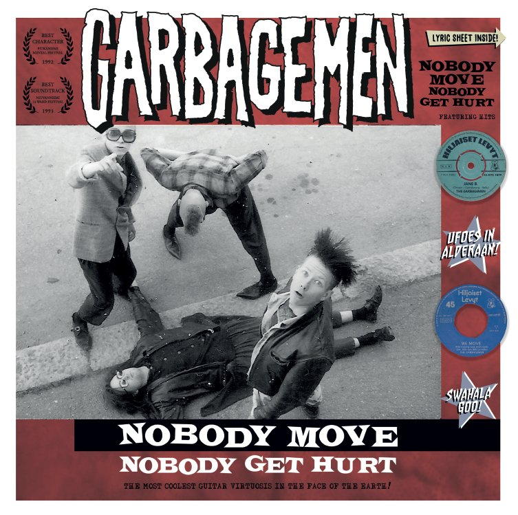 Garbagemen Nobody Move
